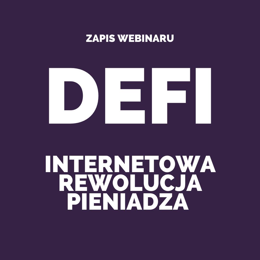 DeFi - Internetowa rewolucja pieniądza